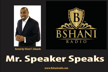Listen To Mr. Speaker on Bshani Radio