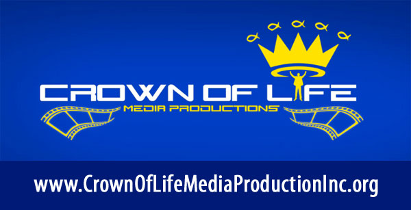 Crown of LIfe Media Production ad