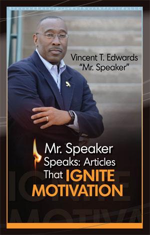 Mr. Speaker Speaks: Articles That Ignite Motivation e-book cover